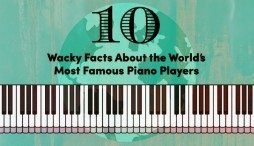 10 Wacky Facts About the World's Most Famous Piano Players