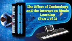 The Effect of Technology and the Internet on Music Learning - Part 1 of 2