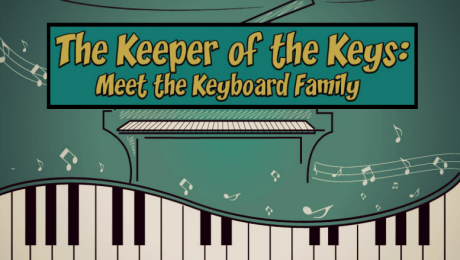The Keeper of the Keys - Meet the Keyboard Family